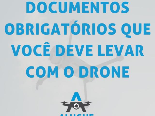 https://alugueseudrone.com.br/wp-content/uploads/2020/08/Documentos-Obrigatórios-640x480.png